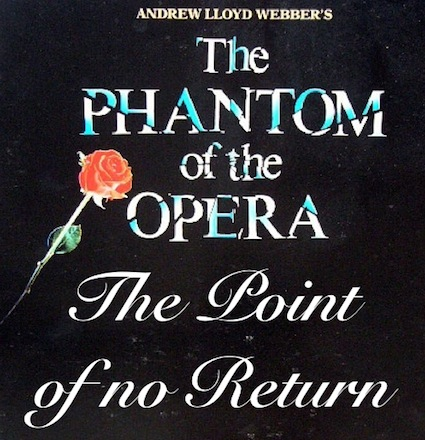 The Point Of No Return - Phantom Of The Opera
