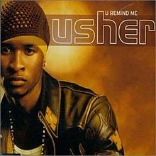 U Remind Me - Usher