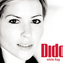 White Flag - Dido
