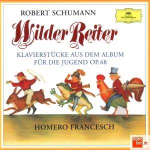 Wilder Reiter - Robert Schumann