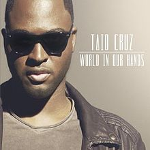 World In Our Hands - Taio Cruz