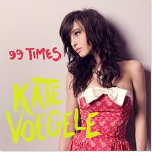 99 Times  - Kate Voegele