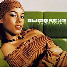 A Woman's Worth - Alicia Keys