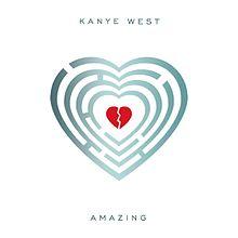 Amazing - Kanye West