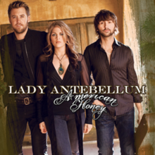American Honey - Lady Antebellum
