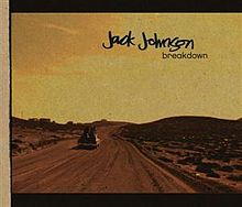 Breakdown - Jack Johnson