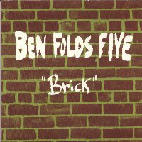 Brick - Ben Folds Five
