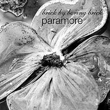 Brick By Boring Brick - Paramore