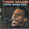 Call It Stormy Monday - T-Bone Walker
