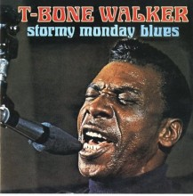 Call It Stormy Monday - T-Bone Walker
