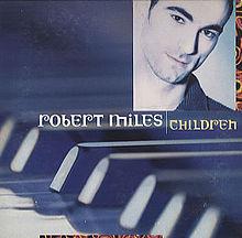Children - Robert Miles