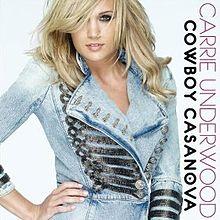 Cowboy Casanova - Carrie Underwood