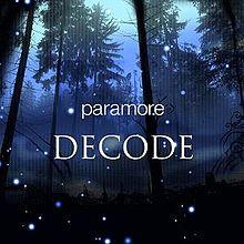 Decode - Paramore