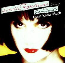 Don't Know Much - Linda Ronstadt feat. Aaron Neville