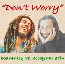 Don't Worry, Be Happy - Bob Marley