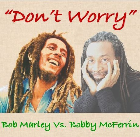Don't Worry, Be Happy - Bob Marley