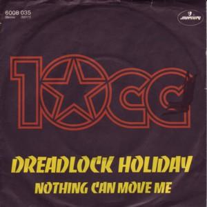 Dreadlock Holiday - 10cc