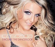 Evacuate the Dancefloor - Cascada