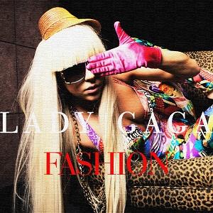 Fashion - Lady Gaga