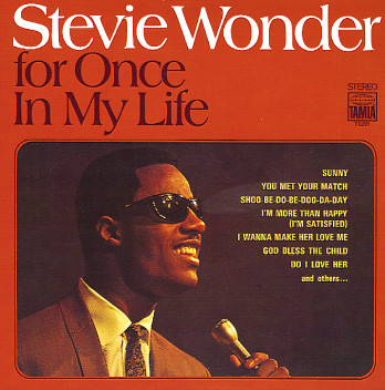 For Once In My Life - Stevie Wonder