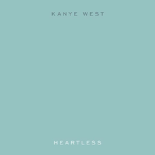 Heartless - Kanye West