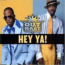 Hey Ya! - Outkast