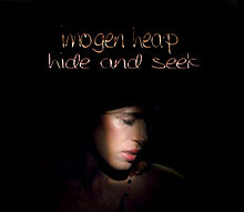 Hide and Seek - Imogen Heap