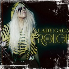 I Like It Rough - Lady GaGa