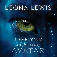 I See You (Theme from Avatar) - Leona Lewis