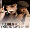 If We Ever Meet Again - Timbaland