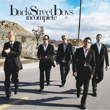Incomplete - Backstreet Boys