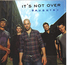 It's Not Over - Daughtry
