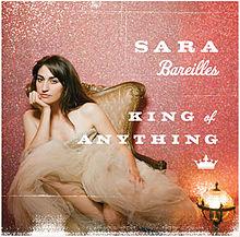 King of Anything - Sara Bareilles