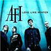 Love Like Winter - AFI