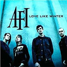 Love Like Winter - AFI