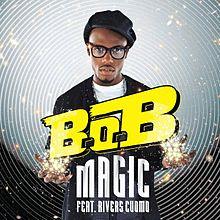 Magic - B.O.B