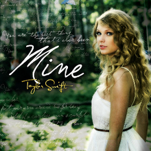 Mine - Taylor Swift