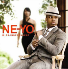 Miss Independent - Ne-Yo
