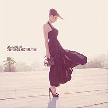 Once Upon Another Time - Sara Bareilles