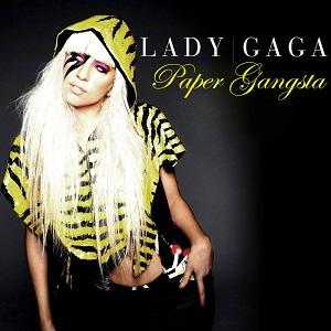 Paper Gangsta - Lady Gaga