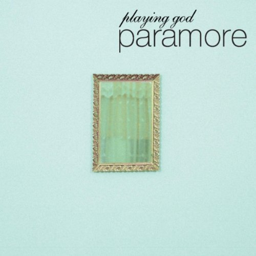 Playing God - Paramore
