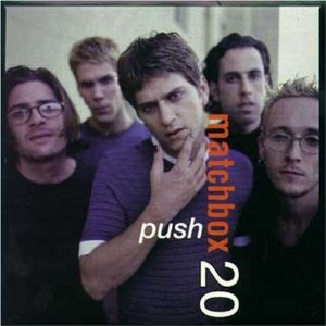 Push - Matchbox Twenty