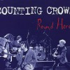 Round Here - Counting Crows