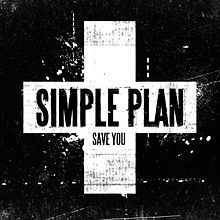 Save You - Simple Plan