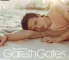 Say It Isn't So - Gareth Gates