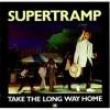 Take the Long Way Home - Supertramp
