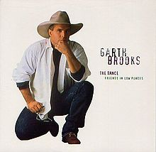 The Dance - Garth Brooks