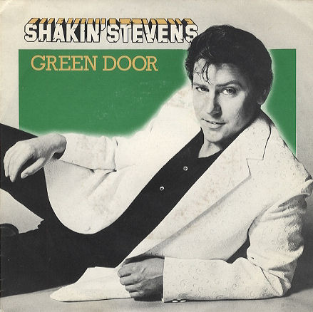 The Green Door - Shakin' Stevens
