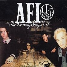 The Leaving Song Pt. II - AFI