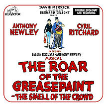 The Roar of the Greasepaint – The Smell of the Crowd